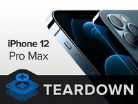 外媒拆解iPhone 12 Pro Max 扑面而来的精致感